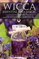 Wicca Essential Oils Magic