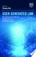 User Generated Law : on the study of intellectual property law....