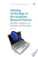 Utilizing Technology In The Academic Research Process book