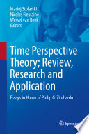 Time Perspective Theory  Review  Research and Application Book PDF