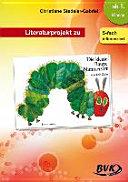 Literaturprojekt zu  Die kleine Raupe Nimmersatt