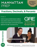 Fractions  Decimals    Percents GRE Strategy Guide  3rd Edition