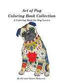 Art of Pug Coloring Book Collection