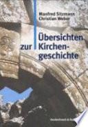 Übersichten zur Kirchengeschichte
