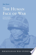 The Human Face Of War