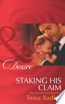 Staking His Claim (Mills & Boon Desire)