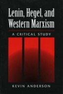 Lenin, Hegel, and Western Marxism