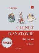 Carnet d'anatomie Tome 2 – Tête, cou, dos
