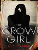 The Crow Girl And Then Discarded Its Discovery Reveals A Nightmare