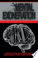 Mental Exoneration