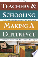Teachers and Schooling Making A Difference