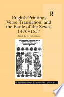 English Printing  Verse Translation  and the Battle of the Sexes  1476 1557