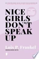 Nice Girls Don T Speak Up