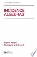 Incidence Algebras