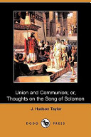 Union And Communion Or Thoughts On The Song Of Solomon Dodo Press