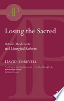 Losing the Sacred Ritual and Liturgy
