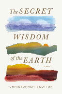 The Secret Wisdom of the Earth Book Cover