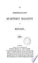 The Freemasons' quarterly (magazine and) review [afterw.] The Freemasons' monthly magazine