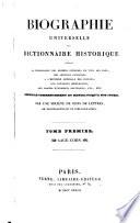 Biographie universelle ou dictionnaire historique contenant la nécrologie des hommes célèbres ...
