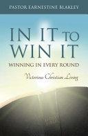 In It To Win It : ...
