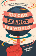 You Can Change the World! Book