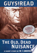 Guys Read  The Old  Dead Nuisance