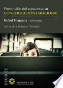 Prevenci  n del acoso escolar con educaci  n emocional