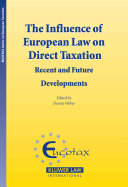 The Influence of European Law on Direct Taxation