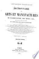 Dictionnaire des arts et manufactures  de l agriculture  des mines etc 0