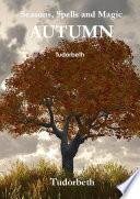 Seasons  Spells and Magic  Autumn
