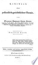 Lehrbuch der polizeilich-gerichtlichen Chemie