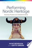 Performing Nordic Heritage Such As Museums And Archives
