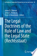 The Legal Doctrines of the Rule of Law and the Legal State  Rechtsstaat
