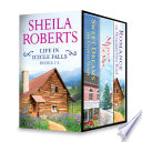 Sheila Roberts Life in Icicle Falls Series Books 1 3