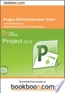 Project 2010 Introduction  Part I