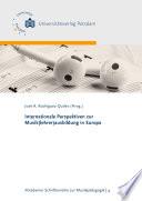 Internationale Perspektiven zur Musik lehrer ausbildung in Europa