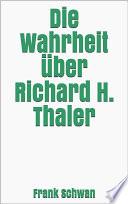 Die Wahrheit   ber Richard H  Thaler
