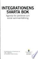 Integrationens svarta bok : agenda för jämlikhet och social sammanhållning : slutbetänkande