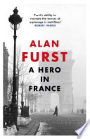 A Hero In France : robert harris 'in the world of the espionage...