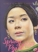 Spring Pearl : read and write, twelve-year-old, orphaned spring pearl's