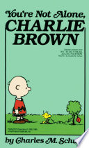 You re Not Alone  Charlie Brown Book PDF