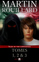 Tales of the Lorekeepers   Tome 1  2 and 3