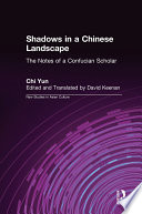 Shadows in a Chinese Landscape  Chi Yun s Notes from a Hut for Examining the Subtle