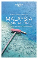 Lonely Planet Best of Malaysia & Singapore Book