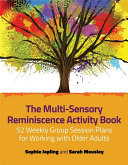 The Multi Sensory Reminiscence Activity Book