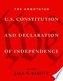 The Annotated U S  Constitution and Declaration of Independence