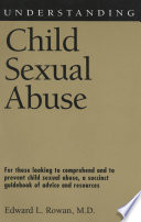 Understanding Child Sexual Abuse