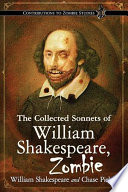 The Collected Sonnets Of William Shakespeare Zombie