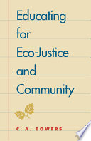 Educating for Eco justice and Community