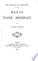 Renan, Taine, Michelet